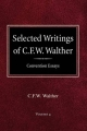 Selected Writings of C.F.W. Walther Volume 4 Convention Essays - Carl Ferdinand Wilhelm Walther; C Fw Walther; Aug R Sueflow