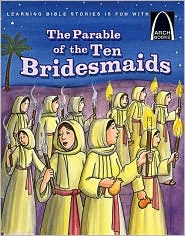 The Parable of the Ten Bridesmaids - Claire Miller