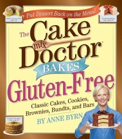 The Cake Mix Doctor Bakes Gluten-Free - Byrn, Anne