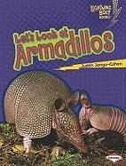 Let's Look at Armadillos (Lightning Bolt Books: Animal Close-Ups)