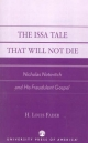 Issa Tale That Will Not Die - H. Louis Fader