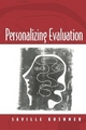 Personalizing Evaluation - Saville Kushner
