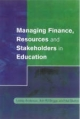 Managing Finance, Resources and Stakeholders in Education - Lesley Anderson; Ann Briggs; Neil Burton