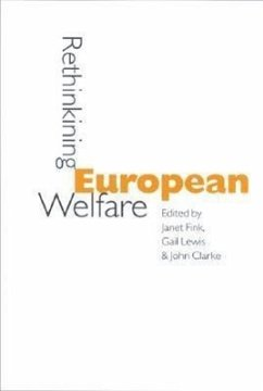 Rethinking European Welfare: Transformations of European Social Policy - Fink, Janet / Lewis, Gail / Clarke, John (eds.)