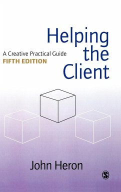 Helping the Client: A Creative Practical Guide - Heron, John