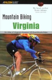 The Washington, D.C./Baltimore Area: An Atlas of Northern Virginia, Maryland, and D.C.'s Greatest Off-Road Bicycle Rides - Adams, Scott / Fernandez, Martin