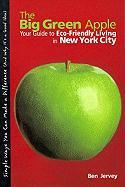 The Big Green Apple: Your Guide to Eco-Friendly Living in New York City