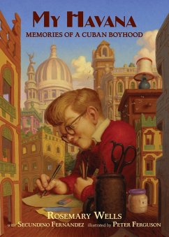 My Havana: Memories of a Cuban Boyhood - Wells, Rosemary