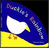 Duckie's Rainbow - Barry, Frances