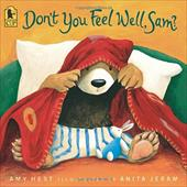 Don't You Feel Well, Sam? - Hest, Amy / Jeram, Anita