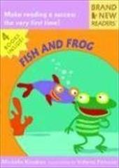 Fish and Frog: Brand New Readers - Knudsen, Michelle / Petrone, Valeria