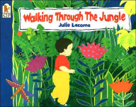 Walking Through the Jungle (Candlewick Press Big Books Series) - Julie Lacome