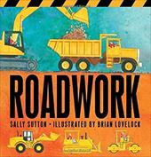 Roadwork! - Sutton, Sally / Lovelock, Brian