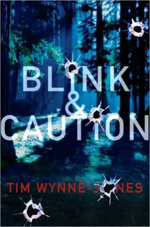 Blink and Caution - Tim Wynne-Jones