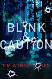 Blink & Caution - Wynne-Jones, Tim