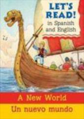 A New World/Un Nuevo Mundo - Rabley, Stephen / Lopez, David / Martin, Rosa Maria