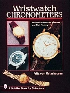Wristwatch Chronometers: Mechanical Precision Watches - Von Osterhausen, Fritz