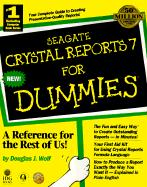 Seagate Crystal Reports 7 for Dummies