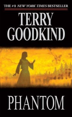 Sword of Truth 10. Phantom - Goodkind, Terry