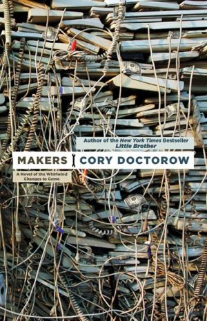 Makers - Cory Doctorow