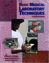 Basic Medical Laboratory Techniques - Esteridge, Barbara H. / Estridge, Barbara H. / Reynolds, Anna P.