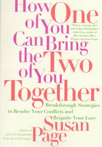 How One of You Can Bring the Two of You Together - Susan Page
