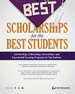 The Best Scholarships for the Best Students (Peterson's Best Scholarships for the Best Students)