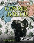 Mysteries of the Cosmic Joker - Walker, Kathryn