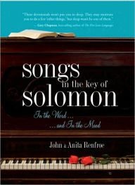 Songs in the Key of Solomon: In the Word and In the Mood - Anita Renfroe