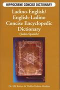 Kohen, Elli;Kohen-Gordon, Dahlia: Ladino-English English-Ladino Concise Dictionary