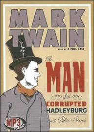 The Man That Corrupted Hadleyburg: And Other Stories - Mark Twain