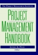 Project Management Institute Project Management Handbook - Jeffrey K. Pinto