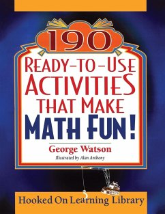 190 Ready-To-Use Activities That Make Math Fun! - Watson, George