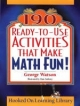 190 Ready-to-use Activities That Make Math Fun! - George Watson