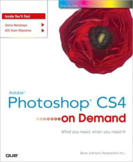 Adobe Photoshop CS4 on Demand - Steve Johnson