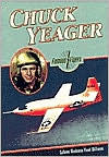 Chuck Yeager (Famous Flyers Series) - Colleen Madonna Flood Williams