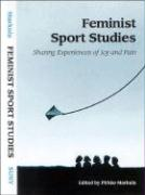Feminist Sport Studies: Sharing Experiences of Joy and Pain