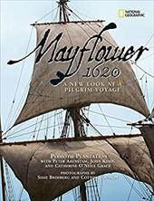 Mayflower 1620: A New Look at a Pilgrim Voyage - Plimoth Plantation / Brimberg, Sisse / Coulson, Cotton