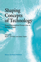 Shaping Concepts of Technology - Marc J. de Vries; Arley Tamir