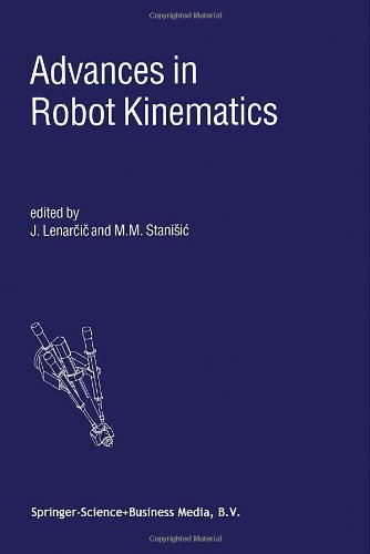 Advances in Robot Kinematics - Lenarcic, Jadran and M.M. Stanisic