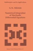 Milstein, G.N.: Numerical Integration of Stochastic Differential Equations