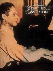 The Best of Jelly Roll Morton Piano Solos - Morton, Jelly Roll