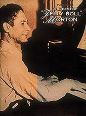 The Best of Jelly Roll Morton: Piano Solo - Morton, Jelly Roll / Morton, Ferdinand