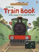 Wind-Up Train Book [With Model Train & 3 Tracks]