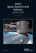 Jane's Space Systems & Industry 2009/2010 Previously Called Jane's Space Directory (Name Change Effective with the 2007/2008 Edition)