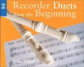 Recorder Duets from the Beginning - Book 2 - Pitts, John