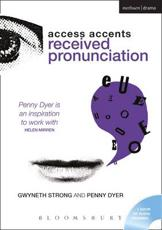 Access Accents: Received Pronunciation (RP) - Penny Dyer