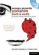 Yorkshire (North & South): An Accent Training Resource for Actors