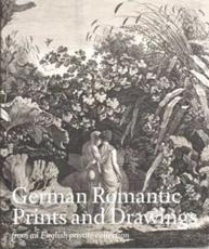German Romantic Prints and Drawings from an English Private Collection - Giulia Bartrum