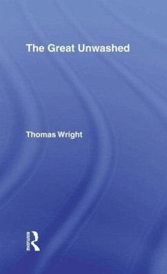 The Great Unwashed - Wright, Thomas